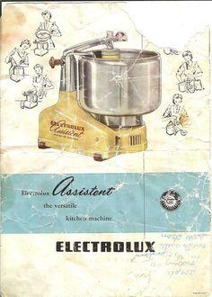 Electrolux Assistent DLX Mixer Model Manual - Cooking with Jim Kitchen Machine, Zine, Flask, Manual, Retro, Fonts, Vintage Stuff, Model, Electronics