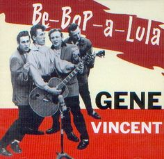 Gene Vincent - Be Bop A Lula 1956 great start of Rock and Roll song