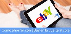 """¿Preparando la vuelta al cole? Te cuento como ahorrarte un buen dinerillo con eBay gracias a su nueva sección """"Al cole con las mejores ofertas""""."""