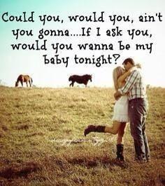 Be My Baby Tonight -John Micheal Montgomery-