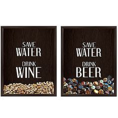 """Save your corks or bottle-caps with these playful and distinctive Graphic Wall Art pieces. Save Water Drink Wine and """"Save Water Drink Beer silk screened shadow boxes are beautifully framed in espresso-colored decorative molding."""