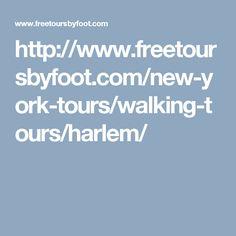 http://www.freetoursbyfoot.com/new-york-tours/walking-tours/harlem/