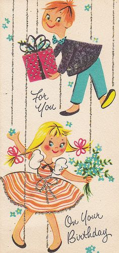 For You... On Your Birthday    Vintage greeting card.  Circa 1950s.  Maker unknown.