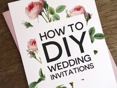 How to DIY your own wedding invitations. Everything you need to know about design, printing, paper, and more!