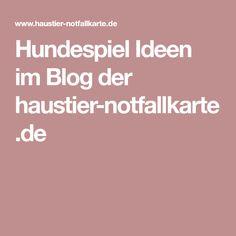 Hundespiel Ideen im Blog der haustier-notfallkarte.de