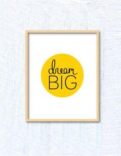 Dream Big--8x10 print