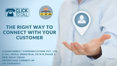 The Right Way to Connect with Your Customer! Cloud Based Services, Communication Networks, Good Customer Service, Problem Solving, Connection, How To Apply, How To Plan