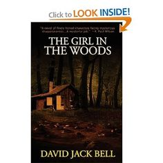 The Girl In The Woods: David Jack Bell