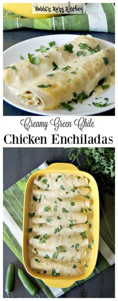 Easy Creamy Green Chile Chicken Enchiladas are extra creamy, extra ...