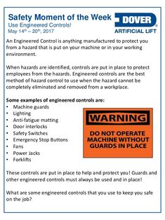 Use Engineered Controls! Alberta Oil Tool's #Safety Moment of the Week 15-May-2017 Safety Moment Topics, Workplace Safety Topics, Health And Safety Poster, Safety Posters, Safety Talk, Safety Pictures, Safety Slogans, Simpsons Funny, Safety Management System