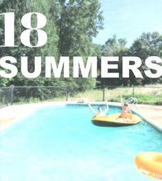 18 Summers. How Many Do You Have Left? - http://www.decorfu.com/18-summers-how-many-do-you-have-left.html