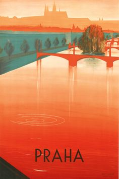 Praha travel poster by Zdenek Rykr. Prague - one of my favourite cities in the world.