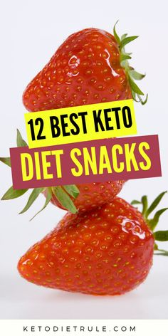 12 best low-carb fat burning keto snacks to help you stick with your ketogenic diet plan.
