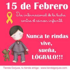 Día Internacional de la Lucha Contra el Cáncer Infantil   Nunca te rindas, vive, sueña, LÓGRALO!!!  @tiendagorjuss #gorjuss #santorolondon #diainternacionaldelaluchacontraelcancerinfantil #noterindas