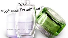 Productos Terminados 2017 II Aceites Baño y Ducha Corporal cosmetica con ingredientes naturales cosmetica natural Exfoliante - Peeling Facial Hidratación Perfume