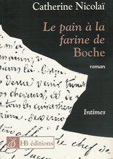 Le Pain à la farine de Boche de Catherine Nicolaï https://www.amazon.fr/dp/2911406842/ref=cm_sw_r_pi_dp_x_iO97yb7YYM2HA