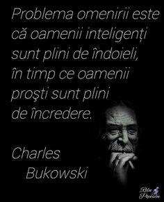 Charles Bukowski, Philosophy, Inspirational Quotes, Motivation, Words, Memes, Happiness, Life Coach Quotes, Bonheur