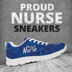 6ea8f08f57e7 WOMENS SNEAKERS  Proud Nurse  Delivery