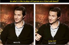 "Richard knows his stuff....Thorin's taller than my sister-in-law, who is 4'11"". Sad day. I don't have that problem, I'm 5'11"". -Heather"