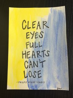 clear eyes full hearts can't lose watercolor painting on Etsy, $15.00