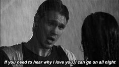 Because of the argument in the rain where Lucas said this…
