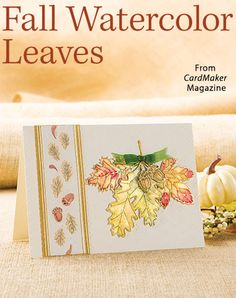Fall Watercolor Leaves from the Autumn 2016 issue of CardMaker Magazine. Order a digital copy here: https://www.anniescatalog.com/detail.html?prod_id=132520