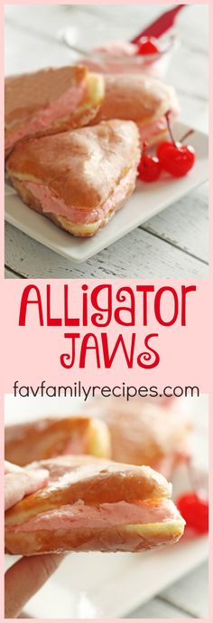 If you've never had Alligator Jaws you are missing out. Alligator Jaws are a triangle-shaped glazed pastry filled with a delicious cherry buttercream frosting.