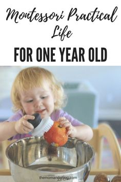 Practical Life Activities For 1 Year Olds {13-17 Months} | The Mom and a Blog