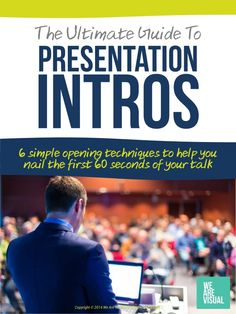 The Ultimate Guide to Presentation Introductions - Free eBook by We Are Visual by Nadine Hanafi via slideshare