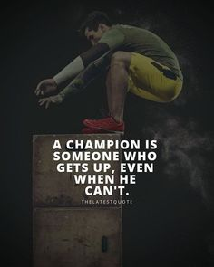 A champion is someone who gets up even when he can't. . . #quotes #motivationalquotes #inspirationalquotes