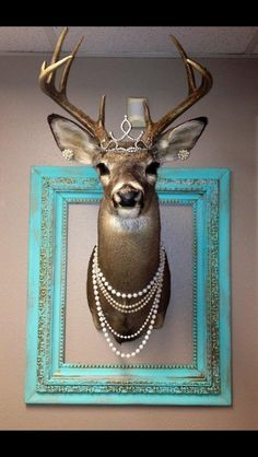 Decorated deer mount girly pearls tiara ranchy- for the babe cave, just need the pretty frame