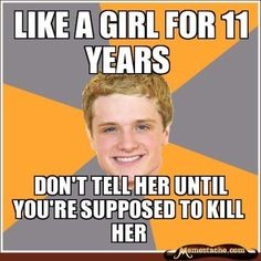 Google Image Result for http://cdn1.teen.com/wp-content/uploads/2012/04/peeta-likes-katniss-meme-crush-hunger-games.jpg