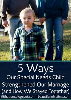 5 Ways Our #SpecialNeeds Child Strengthened Our Marriage (and How We Stayed Together) {31 Days of Supporting the #SpecialNeeds Family Day 3}