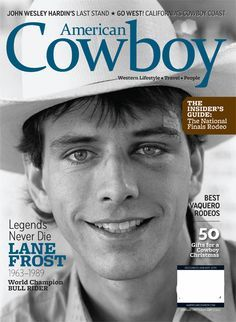 For my wyatt lane.Had he been alive today, Lane Frost would have turned 50 on Oct. In honor of the legendary bull rider's life and legacy, Lane will grace the December/January issue of American Cowboy. Rodeo Cowboys, Real Cowboys, Hot Cowboys, Lane Frost Quotes, National Finals Rodeo, Bucking Bulls, Luke Perry, Rodeo Life, Bull Riders