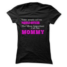 Some people call me PAROLE-OFFICER T Shirt, Hoodie, Sweatshirt