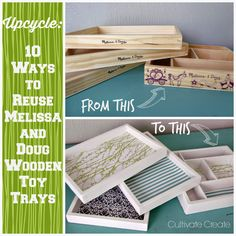 Upcycle: 10 Ways to  Reuse Melissa and Doug Wooden Toy Trays