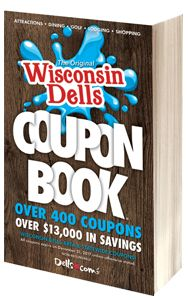 Bargain hunters unite! The 2017 Wisconsin Dells Coupon Book is your key to HUGE savings! With over 400 coupons and over $13,000 in discounts, this is a must-have for any activities.