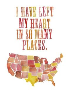 This is so true of me!  New York, Michigan, Pennsylvania, Texas, Virginia, Tennessee, California . . . you name it!