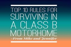 Top 10 rules for getting along in a motorhome. Come visit us at www.MantecaTrailer.com #MantecaTrailer 877.289.1274