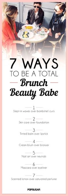 Be the hottest girl at brunch with these easy beauty tips!