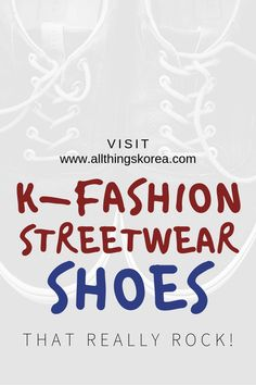 K-fashion streetwear shoes that really rock! A Korean product review comparing 2 Korean street style sneakers. This eco friendly footwear is popular with the ecofashion sustainable fashion crowd. Find out why people love these comfortable wool tennis shoes. Read more from All Things Korea! Your trusted resource of Korean product reviews and more! #kfashion #streetwear #shoes Korean Winter, Korean Summer, Korean Fashion Winter, Korean Street Fashion, Spring Fashion, Autumn Fashion, Wool Sneakers, Wool Shoes, Korean Products