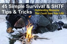 45 Survival & SHTF Tips & Tricks That Could Save Your Life
