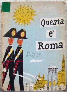 Miroslav Sasek - Questa è Roma - Fratelli Fabbri Editori - 1960