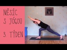 JÓGA 3.TÝDEN | Mírně pokročilí |  Jsme skoro tam! Yoga Videos, Workout Videos, Workouts, Yoga Fitness, Health And Wellness, Exercise, Muffin Top, How To Plan, Sport