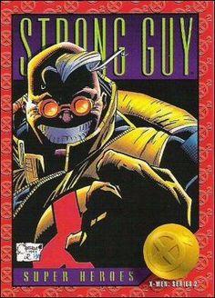 Strong Guy by Joe Quesada - X-Men: Series 2 Skybox 1993 Marvel X, Marvel Heroes, X Men, Comic Books Art, Comic Art, Jim Lee Art, Strong Guy, Marvel Cards, Marvel Comic Character