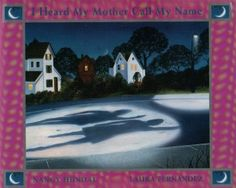 """I Heard My Mother Call My Name"" by Nancy Hunda - winner of the 1991 Sheila A. Egoff Children's Literature Prize"