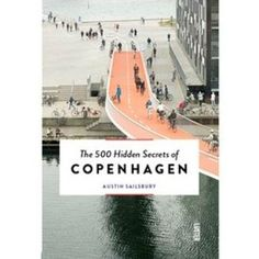 decovry.com+-+The+Explorer+|+The+500+Hidden+Secrets+of+Copenhagen