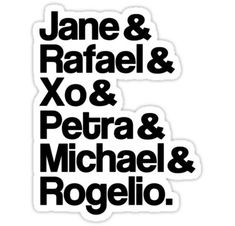 Jane The Virgin Characters Sticker Jane The Virgin, Cool Stickers, Laptop Stickers, Movies Showing, Movies And Tv Shows, Future Life, Jane And Rafael, Jane And Michael, Justin Baldoni