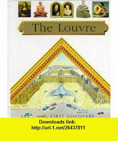 Lets Visit the Louvre (First Discovery) (9781851032303) Emily Bronte , ISBN-10: 1851032304  , ISBN-13: 978-1851032303 ,  , tutorials , pdf , ebook , torrent , downloads , rapidshare , filesonic , hotfile , megaupload , fileserve
