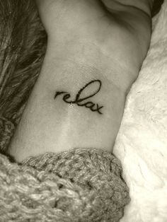 tattoo reminder to not stress #relax #tattoo #wrist
